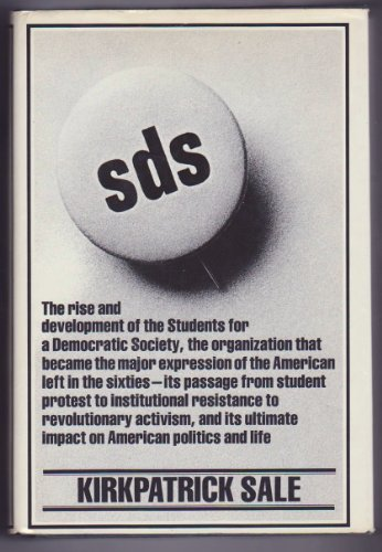 9780394478890: SDS: The rise and development of the Students for a Democratic Society