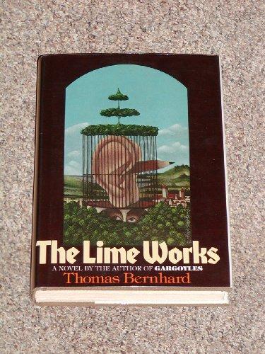 The Lime Works: Bernhard, Thomas