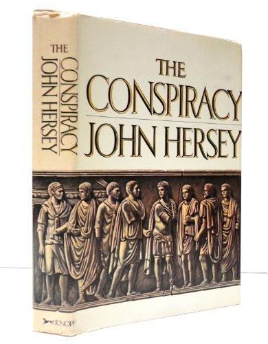 The Conspiracy: Hersey, John