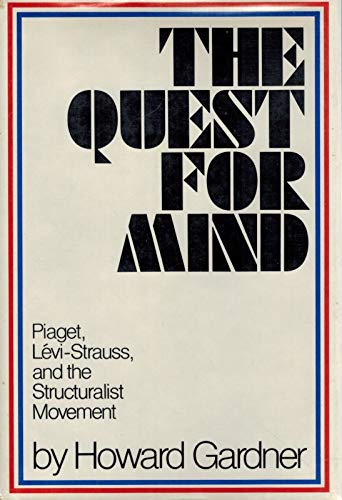 9780394479446: The Quest for Mind: Piaget, Levi-Strauss, and the Structuralist Movement