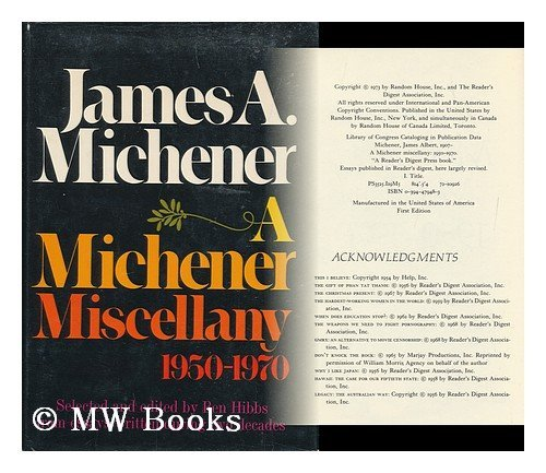 A Michener Miscellany 1950-1970: Michener, James A.