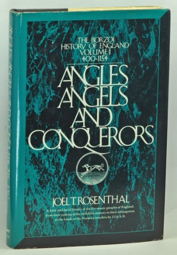 Angles, Angels, and Conquerors, 400-1154: Rosenthal, Joel Thomas