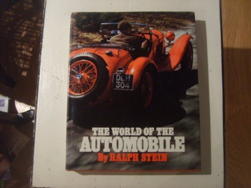 9780394479644: The World of the Automobile