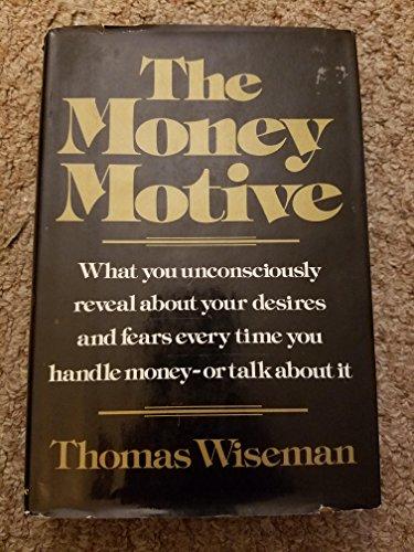 9780394479651: The money motive