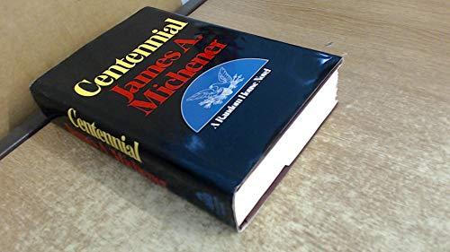 Centennial: Michener, James A.