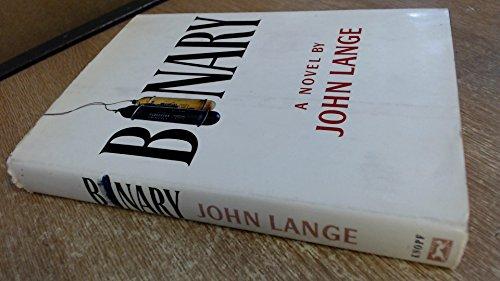 Binary: Lange, John (Crichton, Michael)