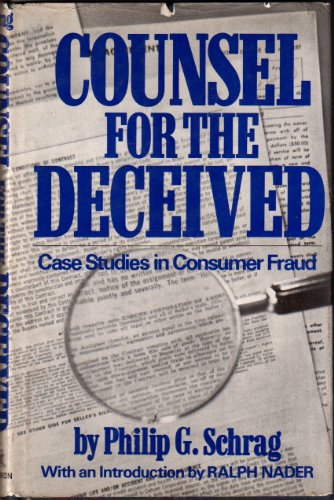 9780394479996: Counsel for the deceived; case studies in consumer fraud