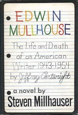 9780394480091: Edwin Mullhouse: The life and Death of an American Writer: 1943 - 1954