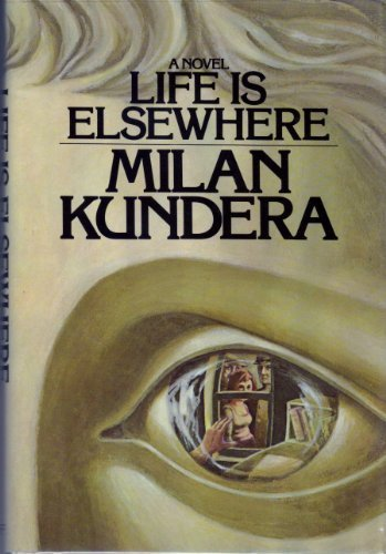 Life Is Elsewhere (First edition))