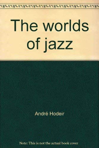 9780394480237: The worlds of jazz