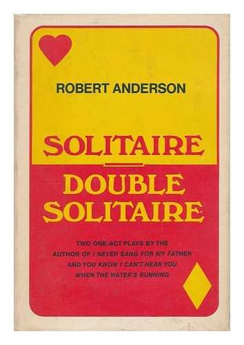 Solitaire & Double Solitaire: Anderson, Robert Woodruff