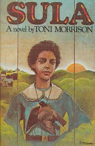 SULA. A Novel.: Morrison, Toni