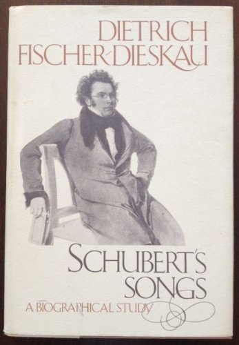 9780394480480: Schubert's Songs: A Biographical Study