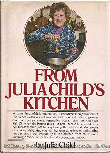 From Julia Child's Kitchen : Hundreds / 100s of Recipes : Her personal Variations of the ...