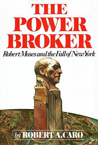 9780394480763: The Power Broker: Robert Moses and the Fall of New York