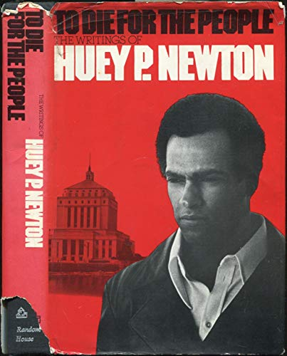 9780394480855: To Die For The People : The Writings Of Huey P. Newton