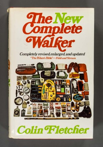 9780394480992: The New Complete Walker: The Joys and Techniques of Hiking and Backpacking