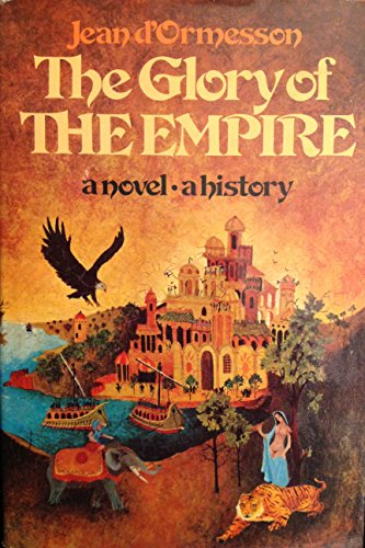 9780394481210: The glory of the Empire;: A novel, a history