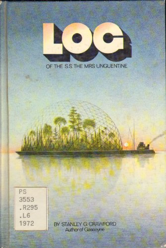 Log of the S.S. the Mrs. Unguentine: Crawford, Stanley G.