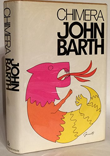 Chimera: Barth, John.
