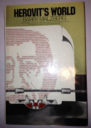 Herovit's World: Malzberg, Barry N.