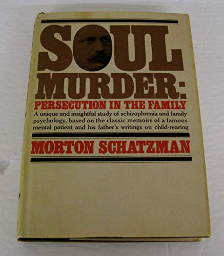 9780394481487: Soul Murder: Persecution in the Family