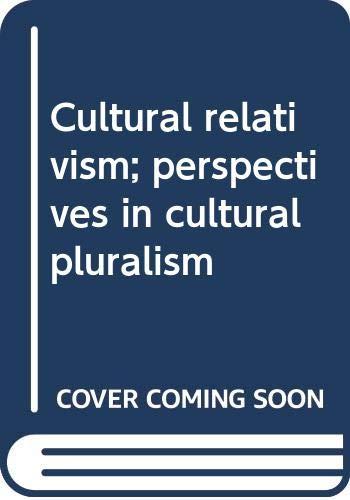 9780394481548: Cultural relativism; perspectives in cultural pluralism