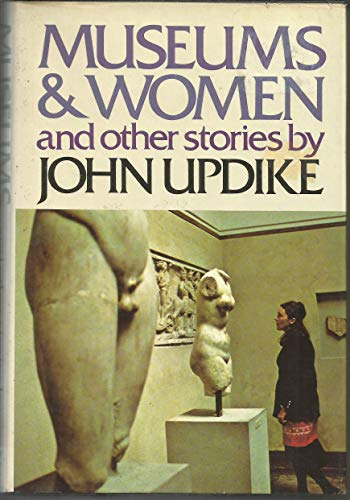 9780394481739: Museums & Women And Other Stories