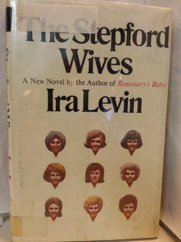 9780394481999: The Stepford Wives: A Novel