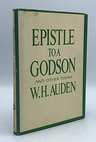 Epistle to a Godson, and Other Poems: Auden, W. H.