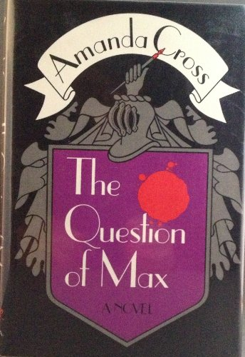 9780394482231: Title: The Question Of Max 1st Edition1st Printing