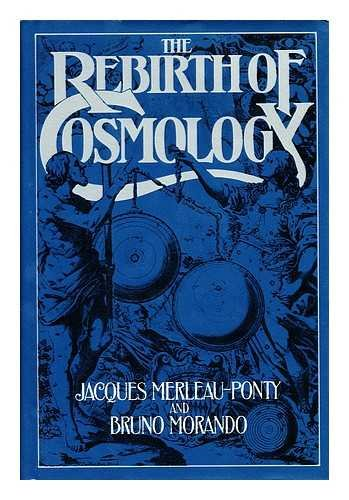 The Rebirth of Cosmology: Jacques Merleau-Ponty, Bruno