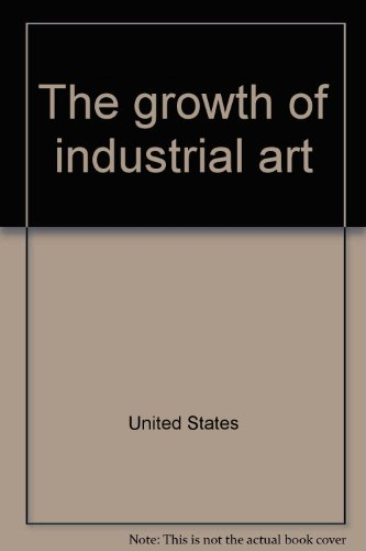 The growth of industrial art: States, United