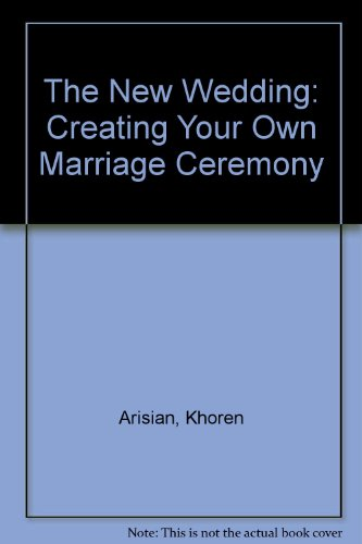 9780394483344: The New Wedding: Creating Your Own Marriage Ceremony