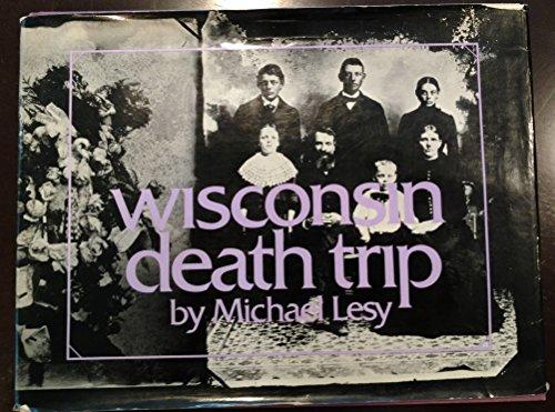 9780394483665: Wisconsin Death Trip.