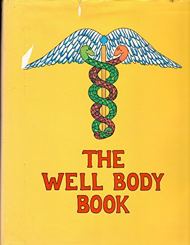 9780394484051: The well body book,