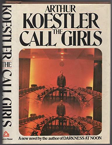 9780394484358: The Call-Girls: A Tragi-Comedy