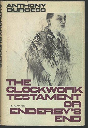 9780394484389: The Clockwork Testament Or Enderby's End