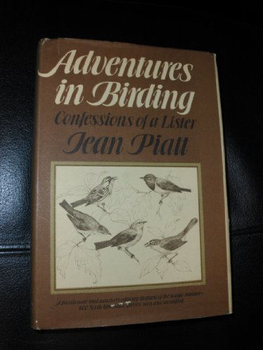 Adventures in Birding: Confessions of a Lister
