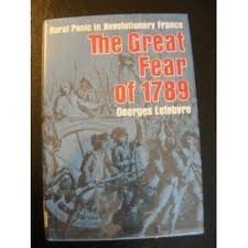 9780394484945: The Great Fear of 1789: Rural Panic in Revolutionary France.
