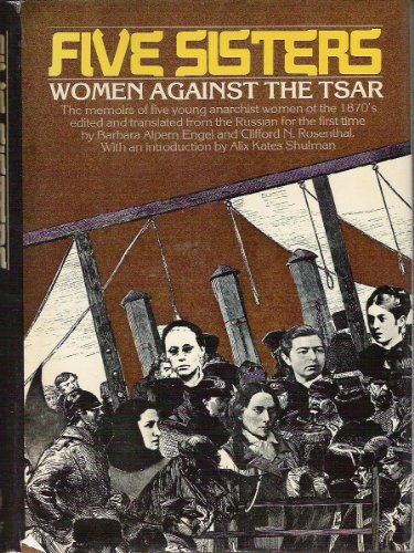 9780394485539: Five sisters: Women against the Tsar