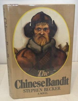 THE CHINESE BANDIT: BECKER, Stephen