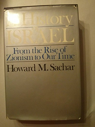 9780394485645: A history of Israel: From the rise of Zionism to our time