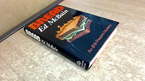 9780394485805: Bread;: An 87th Precinct mystery novel,