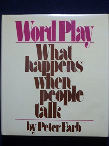 9780394486758: Word Play: What Happens When People Talk