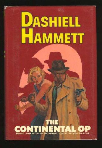 THE CONTINENTAL OP: Hammett, Dashiell