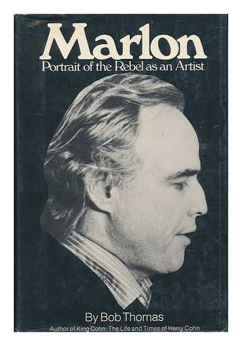 Marlon: Portrait of the Rebel as an Artist (0394487281) by Thomas, Bob
