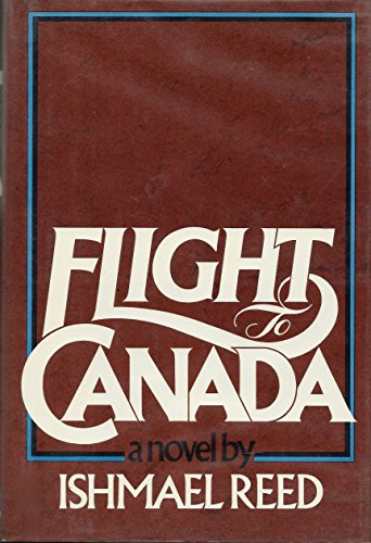 9780394487540: Flight to Canada / Ishmael Reed