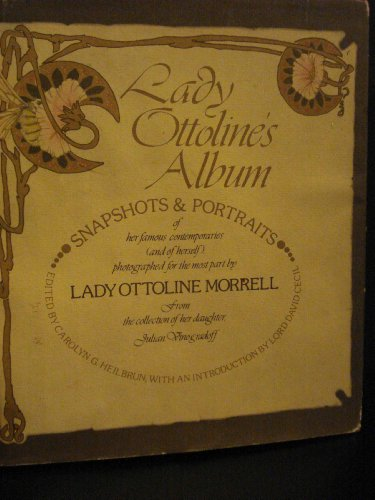 9780394487588: Lady Ottoline's album: Snapshots and portraits of her famous contemporaries (and of herself), photographed for the most part by Lady Ottoline Morrell ... of her daughter, Julian Vinogradoff