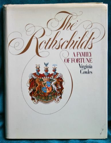 9780394487731: The Rothschilds: A family of fortune